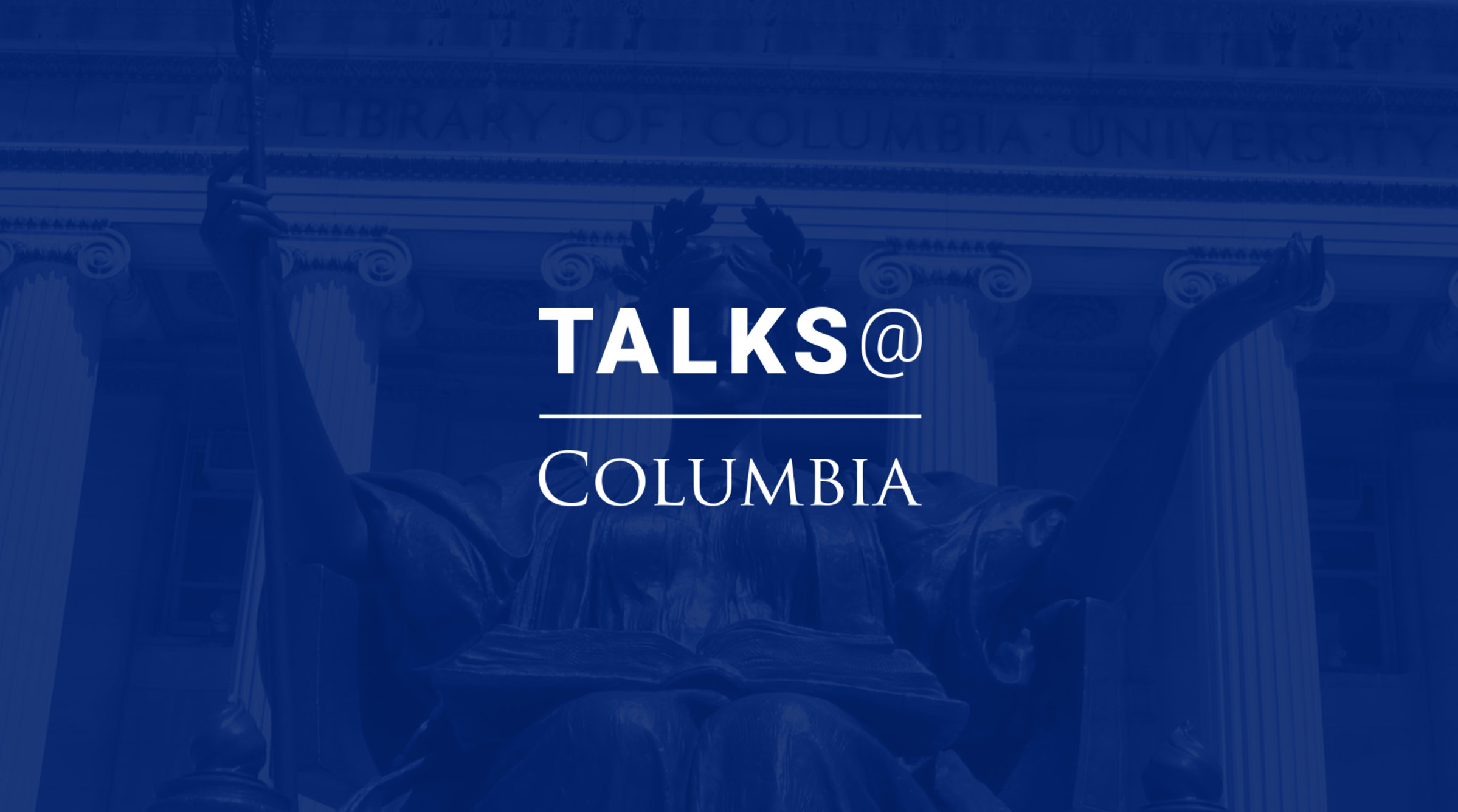 talks at Columbia