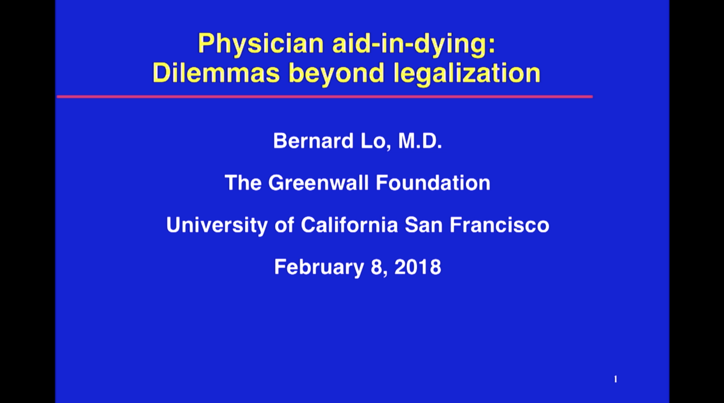 Click to play:  Bernard Lo on Clinical Dilemmas about Physician Aid-in-Dying