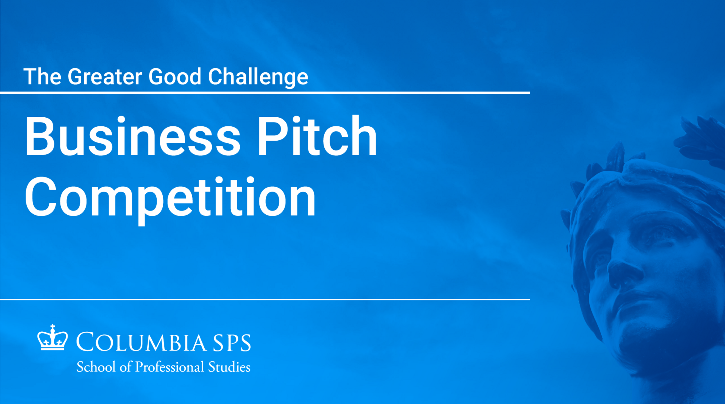 A cover image of a video introducing the Greater Good Challenge Business Pitch Competition.