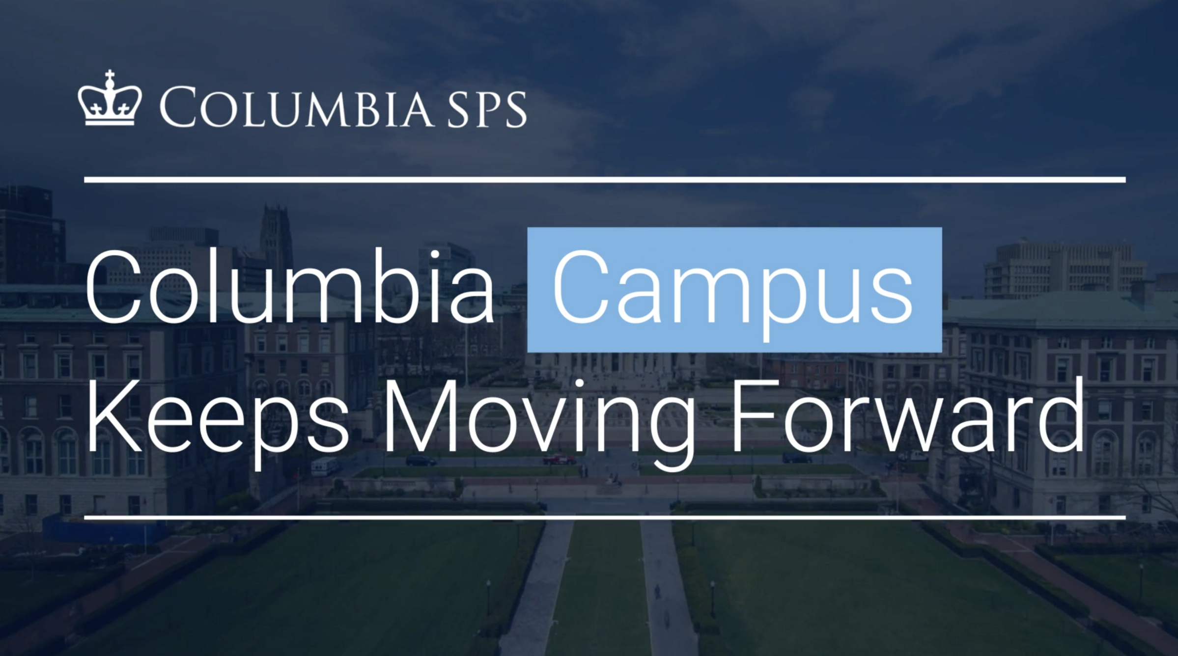 Columbia Keeps Moving Forward