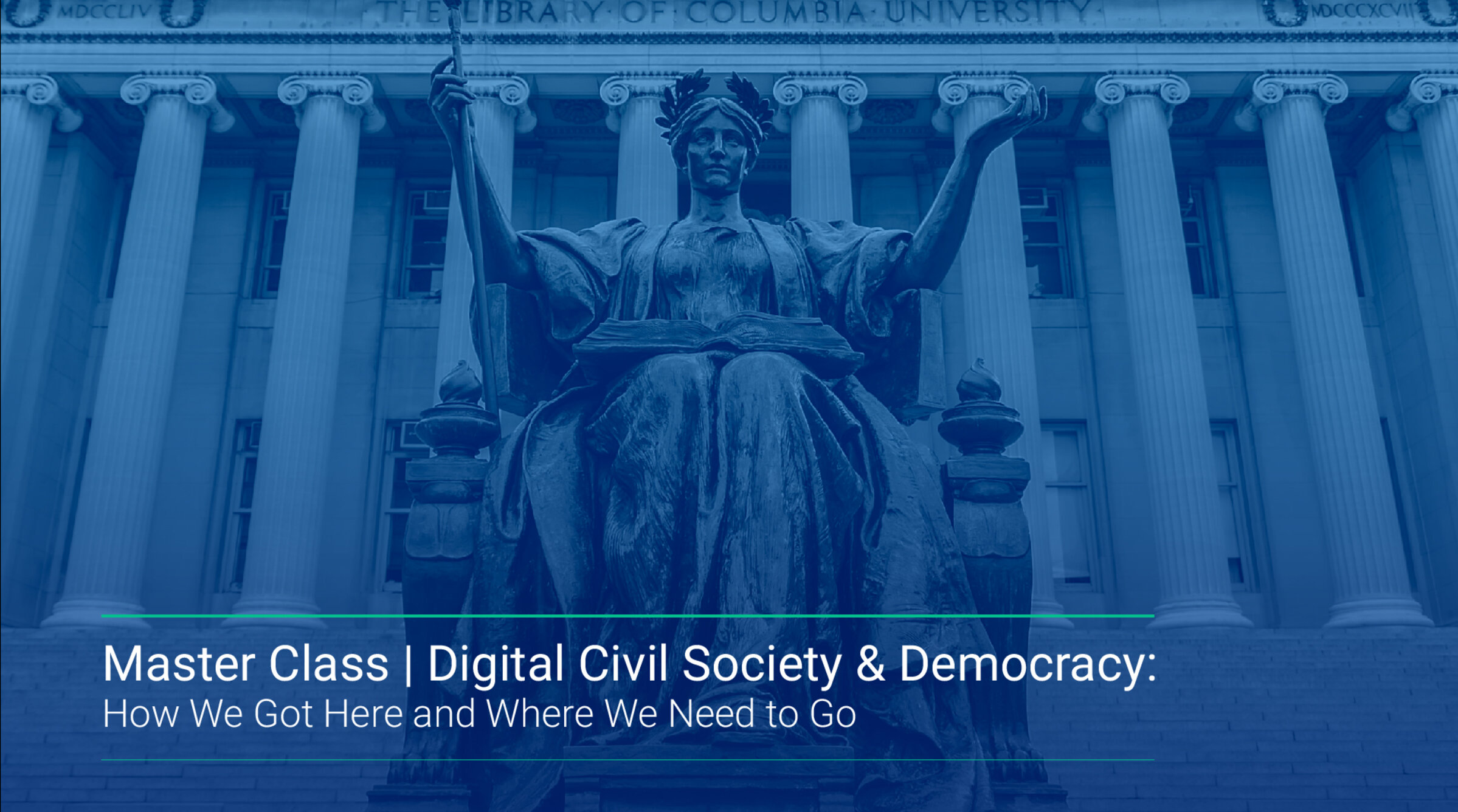 "A cover image for the video recording of ""Digital Civil Society and Democracy: How We Got Here and Where We Need to Go,"" an Oct. 15, 2020 event for Columbia's M.S. in Nonprofit Management program."