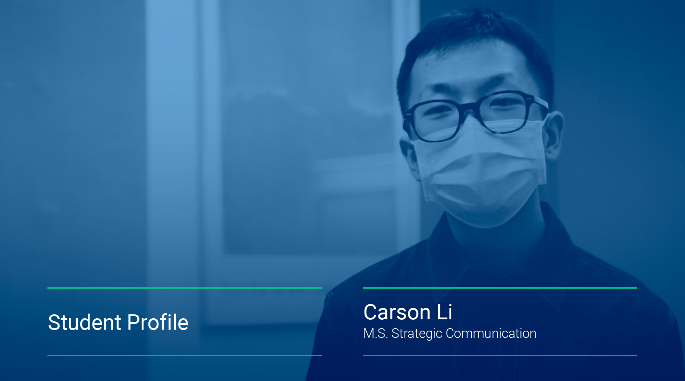 An image displays a still from a video interview featuring Carson Li, '21SPS, Strategic Communication.