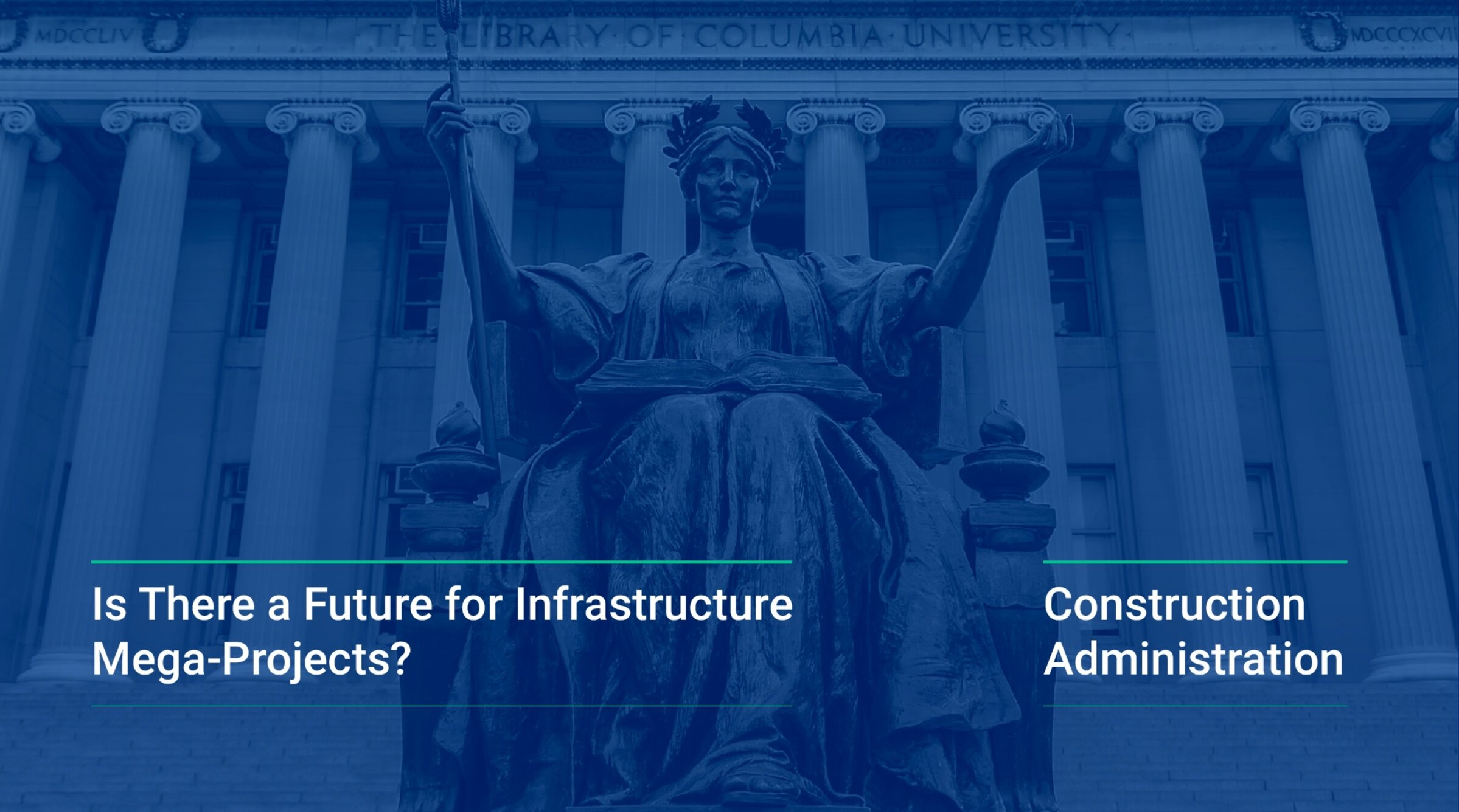 Is There a Future for Infrastructure Mega-Projects?