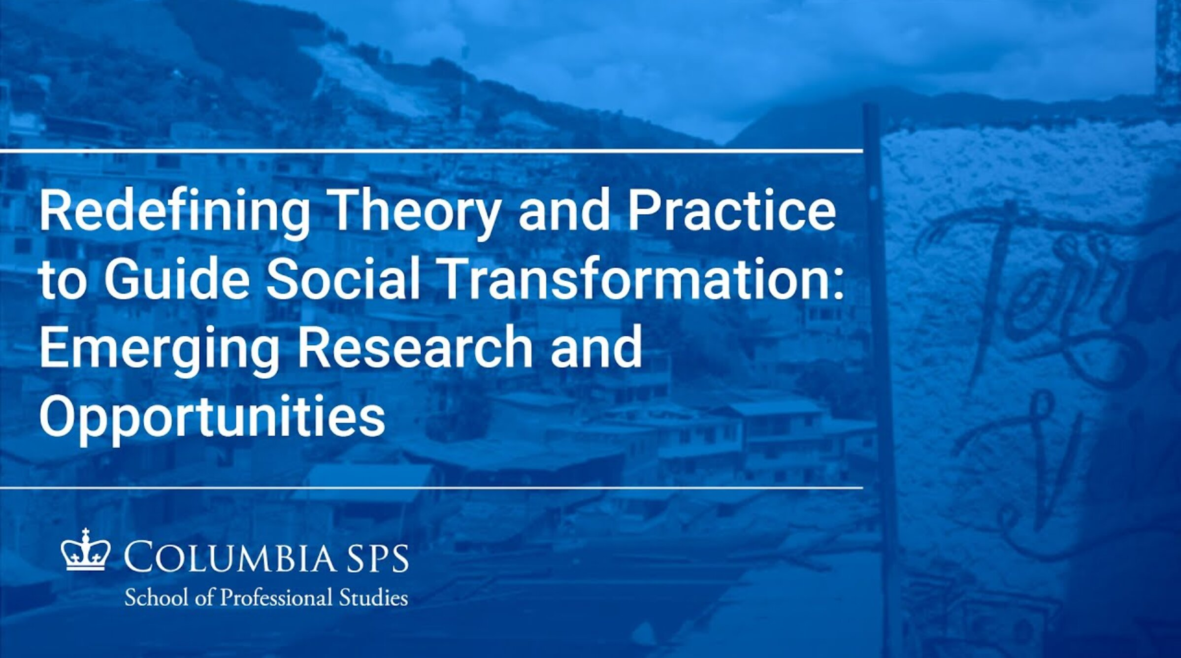 Redefining Theory and Practice to Guide Social Transformation