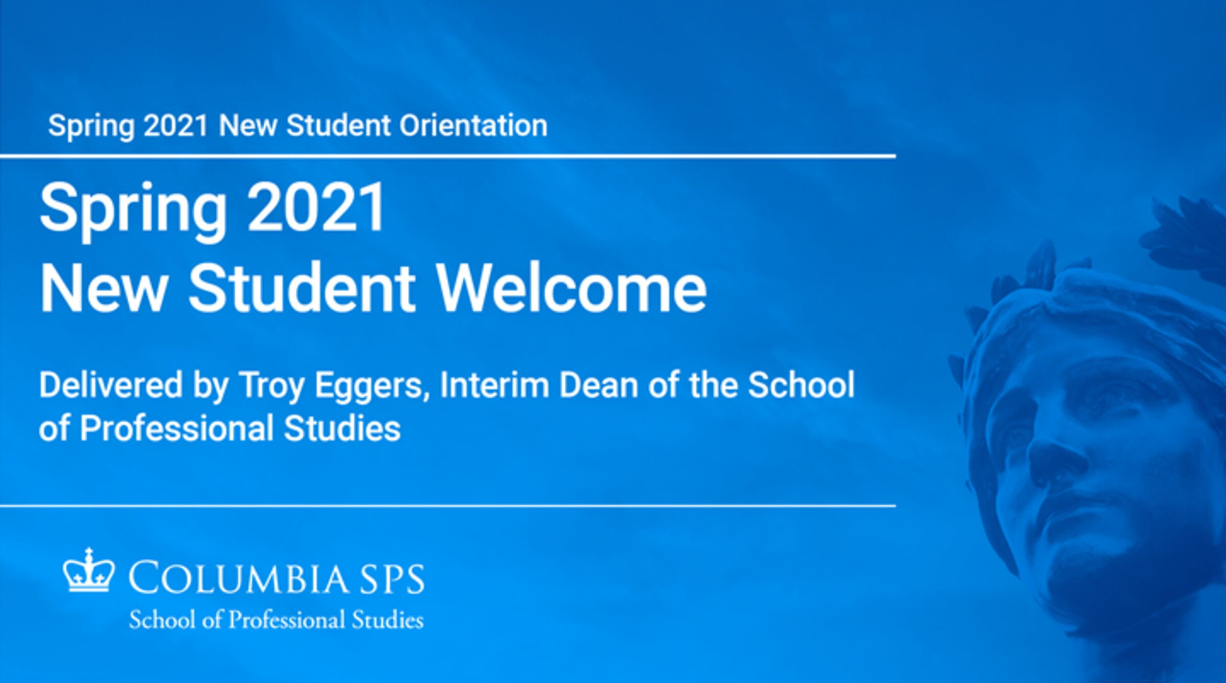 Spring 2021 New Student Welcome